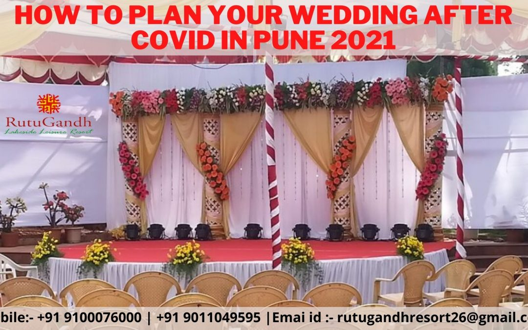 How to plan your wedding after covid In Pune 2021